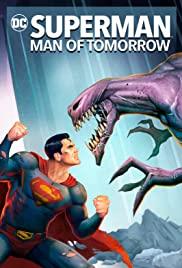 ดูหนังการ์ตูนแอนนิเมชั่น Superman Man of Tomorrow (2020) ซูเปอร์แมน บุรุษเหล็กแห่งอนาคต พากย์ไทยเต็มเรื่อง HD มาสเตอร์