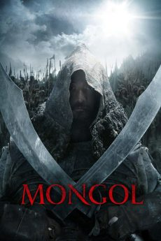 Mongol: The Rise of Genghis Khan (2007) มองโกล ตอน กำเนิดเจงกิสข่าน ดูหนังออนไลน์ พากย์ไทยเต็มเรื่อง HD มาสเตอร์
