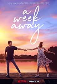 ดูหนัง Netflix A Week Away (2021) อีก 7 วัน ฉันจะรักเธอ HD ซับไทย