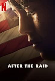 ดูหนังใหม่ After the Raid (2019) ชีวิตหลังการถูกกวาดจับ Netflix