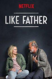 ดูหนังใหม่ Like Father (2018) ลูกสาวพ่อ Netflix