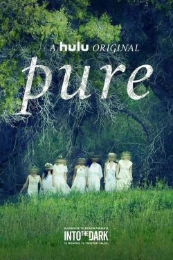 ดูหนัง Pure (2019) สัญญาพรหมจรรย์