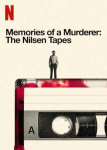 ดูซีรี่ย์ Netflix ออนไลน์ Memories of a Murderer: The Nilsen Tapes (2021) HD