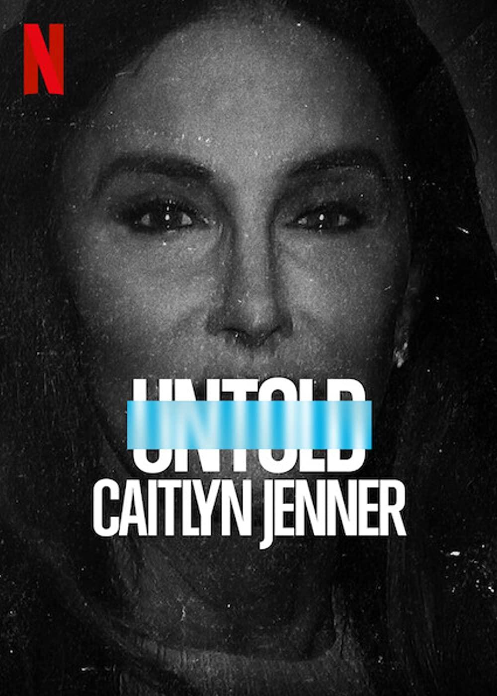 ดูหนัง Netflix Untold: Caitlyn Jenner (2021) ดูหนังฟรีออนไลน์ เต็มเรื่อง