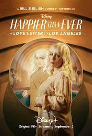Happier Than Ever: A Love Letter to Los Angeles (2021) ดูหนังฟรีออนไลน์ใหม่