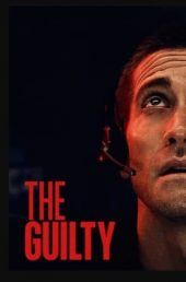 The Guilty (2021) ดูหนังฟรีออนไลน์ หนังใหม่ 2021